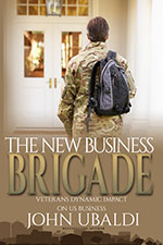 The New Business Brigade by John Ubaldi