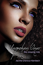 Unspoken Ones: the missing link by Jacinta Chavous-Kambach