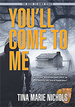 You'll Come to Me - Dusk to Dawn Series, book 1