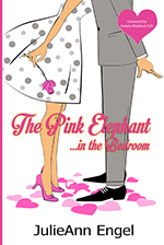 The Pink Elephant in the Bedroom by JulieAnn Engel