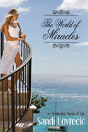 The Wold of Miracles by Sandi Lovrecic