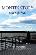Monti's Story: Love Lifted Me by Trish Harleston, Reb