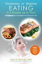 Unhealthy or Healthy Eating, It's Finally Up to You!