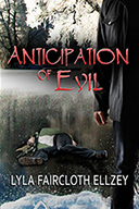 Anticipation of Evil by Lyla Ellzey