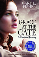 Grace at the Gate by Gary Fisher