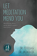 Let Meditation Mend You by Estelle Chavous & Jacinta CK
