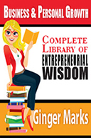 The Complete Library of Enterpreneurial Wisdom by Ginger Marks
